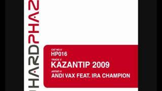 Andi Vax Feat Ira Champion Kazantip 2009 Original Mix
