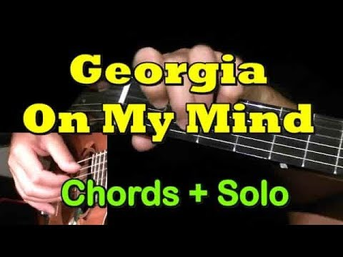 GEORGIA ON MY MIND: Easy Guitar - Chords/Solo + TAB by GuitarNick