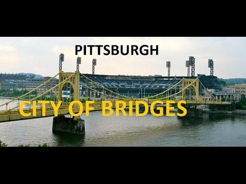 Pittsburgh, The City Of Bridges