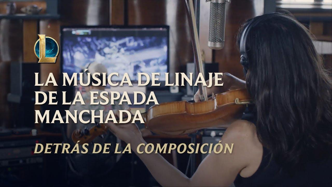 La música de Linaje de la Espada Manchada | Detrás de la composición - League of Legends