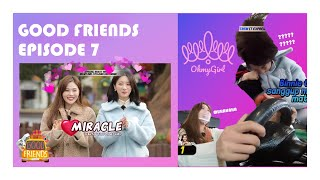 [FULL] GOOD FRIENDS EP. 7 (with OH MY GIRL)