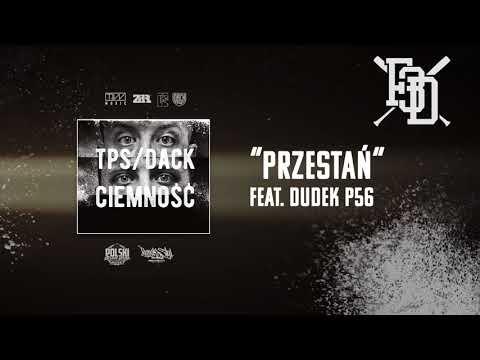 TPS/Dack - Przestań feat. Dudek P56 prod. SSZ