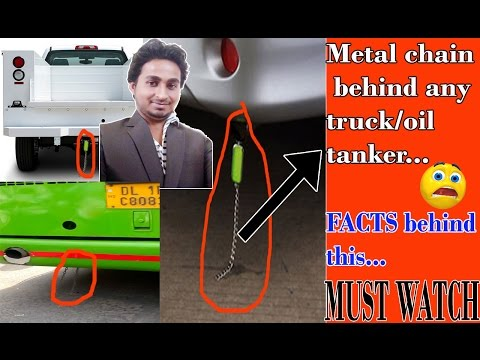 First time/Metal chain behind any Truck/Oil tanker/CNG tanker...Why??? Weired fact...Must Watch