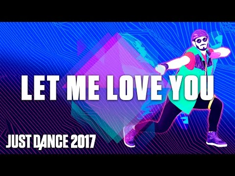 Just Dance 2017: Let Me Love You by DJ Snake Ft. Justin Bieber– Official Track Gameplay [US]