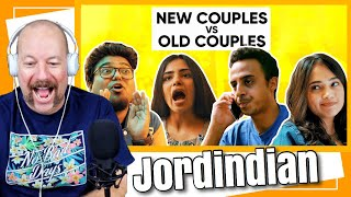 New Couple vs Old Couple | Jordindian Reaction
