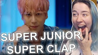 SUPER JUNIOR - SUPER CLAP MV REACTION