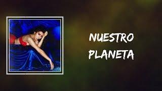 Kali Uchis - Nuestro Planeta (Lyrics)n