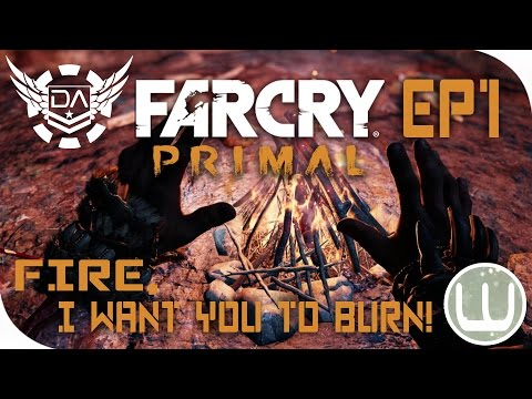 Farcry: Primal | Fire, I want you to burn! [EP1]