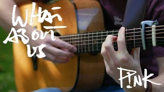 Pink What About Us - Fingerstyle Guitar Cover by James Bartholomew.mp3
