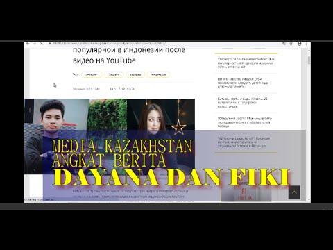 MEDIA KAZAKHSTAN ANGKAT BERITA DAYANA FIKI, BEGINI CERITANYA.....