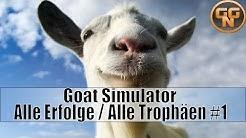 Goat Simulator - Alle Erfolge - Trophäen - Guide - Deutsch Teil 1