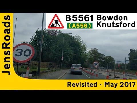 B5569 (Former A556) Bowdon - Knutsford (May 2017)