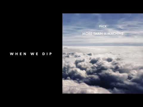 Premiere: PHCK - More Than A Machine [All Day I Dream] Mp3