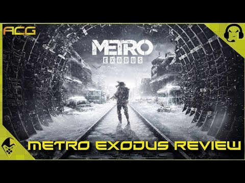 """Metro Exodus Review """"Buy, Wait for Sale, Rent, Never Touch?"""" See 1st Comment for Console Patch Info"""
