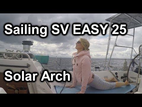 Solar Arch - Sailing SV Easy 25