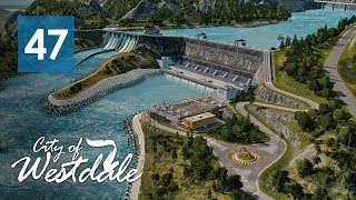 Cities Skylines: Westdale - Hydroelectric Power Plant [EP47]
