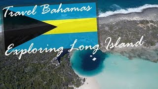 Travel Bahamas : Exploring Long Island HD // A 3DR Solo Drone video