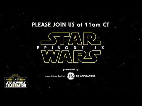 Star Wars: Episode IX Panel | Star Wars Celebration Chicago 2019
