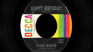 "Grady Martin & The Slew Foot Five - ""Happy Birthday"""