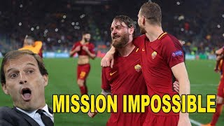 MISSION IMPOSSIBLE - ROMA BARCA E REAL JUVE