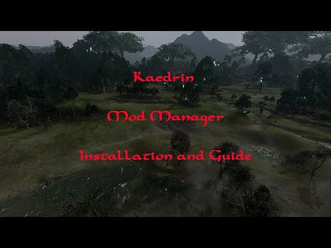 Total War : Kaedrin Mod Manager V1.82 : Installation And Guide
