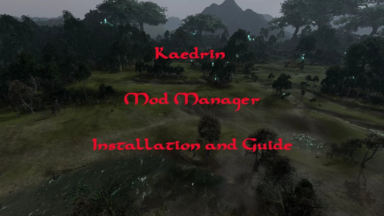Total War : Kaedrin Mod Manager v1 82 : Installation and Guide - YouTube