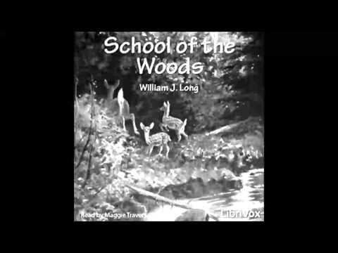 School of The Woods (FULL Audiobook)