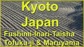 Kyoto, Japan, Temple Gardens: Fushimi-Inari-Taisha, Tofuku-ji, Maruyama Park
