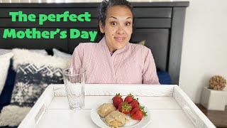 10 step for the PERFECT Mother's Day!    Treat Yo'Self!