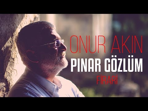 Onur Akın - Pınar Gözlüm Firari Albümünden