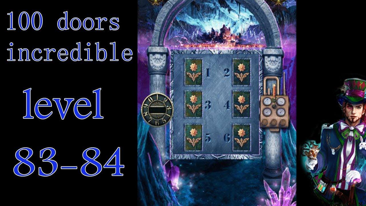 100 Doors Incredible Walkthrough Neveroyatnyj Mir Prohozhdenie Level 83 84 Youtube