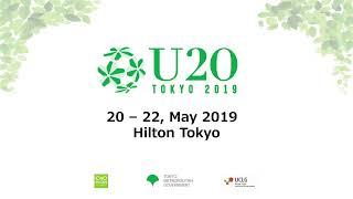 5/21 2019 Urban 20 (U20) Tokyo Mayors Summit Day 1 9:15-15:30