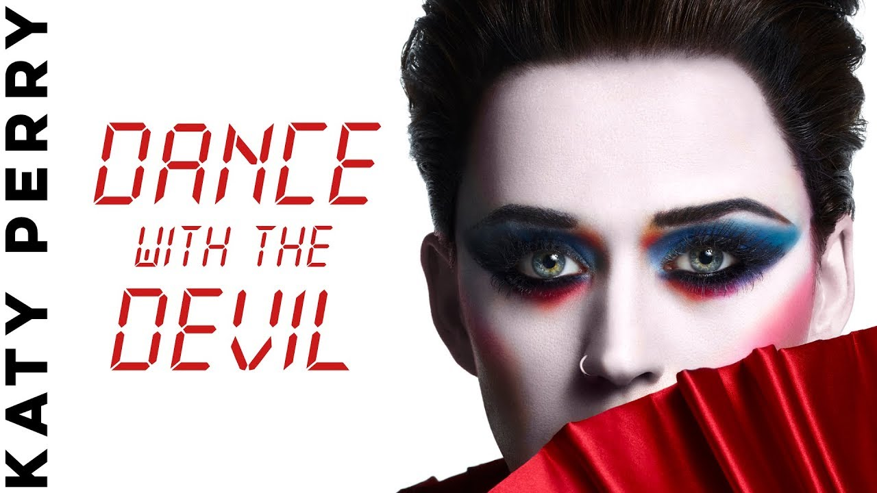 Katy Perry Dance With The Devil