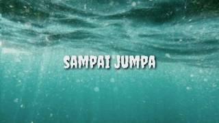 Endang Soekamti - Sampai Jumpa lirik!!