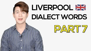 Liverpool Dialect(Scouse) Words Part 7