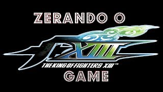 The King Of Fighters XIII Gameplay em Português PT-BR - Zerando o Game !