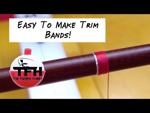 Rod Building: Easy Trim Bands (How To Make A Trim Band)
