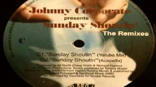 Johnny Corporate ‎– Sunday Shoutin
