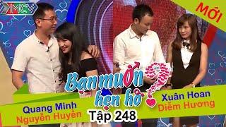 BẠN MUỐN HẸN HÒ | Tập 248 - FULL | Quang Minh - Thị Huyền | Xuân Hoan - Diễm Hương | 260217