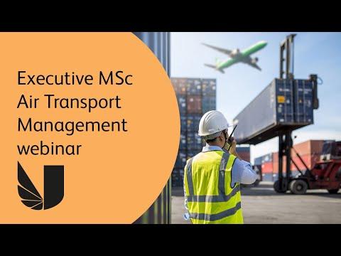 Executive MSc Air Transport Management Webinar