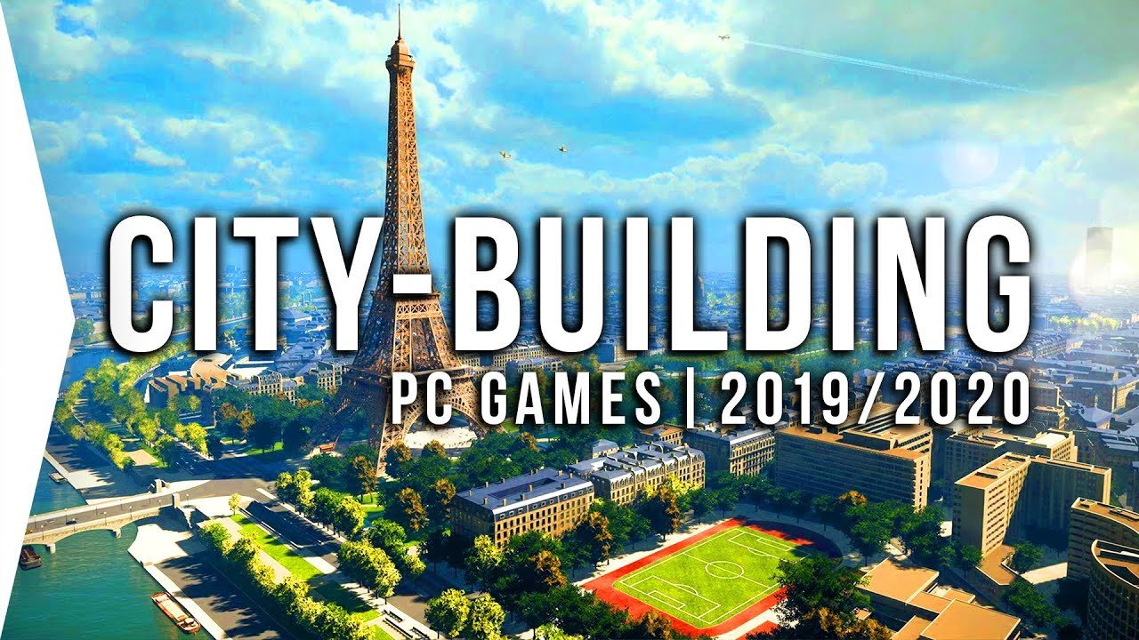 Best Simulation Games 2020 22 Upcoming PC City building Games in 2019 & 2020 ▻ New