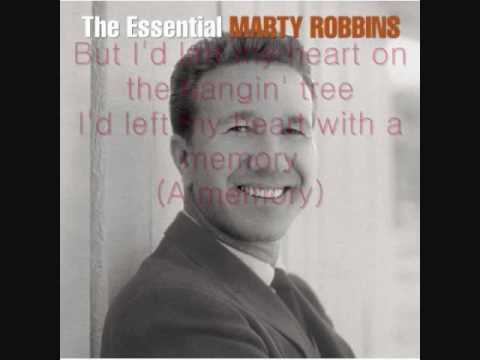 The Hangin Tree by Marty Robbins with lyrics