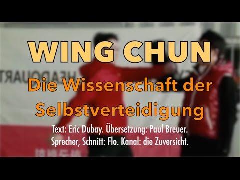 Wing Chun - Die Wissenschaft der Selbstverteidigung