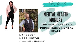 Prioritizing Mental Health | Tiffany Mensah & Napoleon Harrington | May 2020