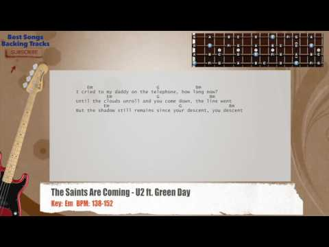 The Saints Are Coming - U2 ft. Green Day Bass Backing Track with chords and lyrics
