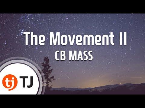 [TJ노래방] The Movement II - CB MASS / TJ Karaoke