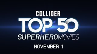 Top 50 Superhero Movies of All Time - Premieres November 1st
