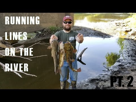 Running Lines On The River II | Nebraska Catfishing 2018