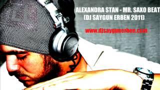 Gambar cover Alexandra Stan   Mr  Saxo Beat  Saygun Erben Re Mix