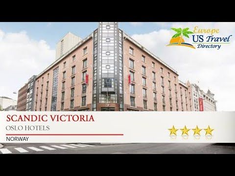 Scandic Victoria - Oslo Hotels, Norway